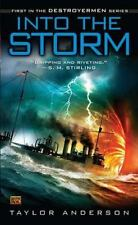 Into the Storm (Destroyermen) Anderson, Taylor Mass Market Paperback