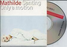 MATHILDE SANTING - Only a motion CD SINGLE 2TR DUTCH CARDSLEEVE 1994 RARE!