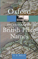 A Dictionary of British Place-names by A.D. Mills (Paperback, 2003)