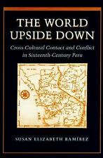 The World Upside Down : Cross-Cultural Contact and Conflict in...