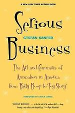 Serious Business : The Art and Commerce of Animation in America from Betty Boop