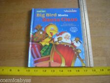 Big Bird Meets Santa Claus HC book Sesame Street 1999 1st print NM Muppets