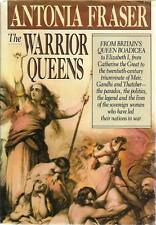 The Warrior Queens by Antonia Fraser (1989, Hardcover) 1st Edition
