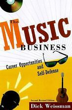 The Music Business: Career Opportunities and Self-Defense, Weissman, Dick, Good