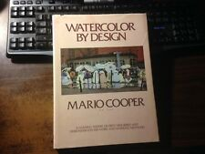 Watercolor by Design by Mario Cooper 1st Hardcover w/ Dust Jacket
