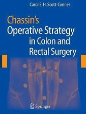 Chassin's Operative Strategy in Colon and Rectal Surgery (2006, Hardcover)