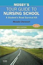 Mosby's Tour Guide to Nursing School: A Student's Road Survival Kit, 6e