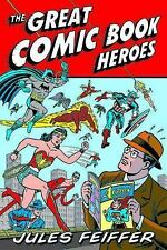 The Great Comic Book Heroes by Jules Feiffer (2003, Paperback)