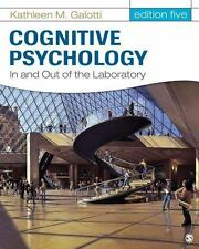 Cognitive Psychology: In and Out of the Laboratory 5th Int'l Edition