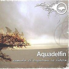 Cuando el Espiritu Se Libera by Aquadelfin (CD, Apr-2003, Run)