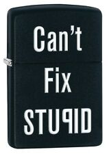 Zippo Lighter - Can't Fix Stupid Funny, Black Matte, 28664, Free Shipping