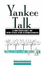 Yankee Talk: A Dictionary of New England Expressions (Dictionary of American Reg