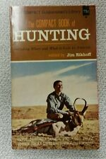 The Compact Book Of Hunting Edited By Jim Rikhoff (1964)