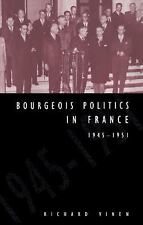 Bourgeois Politics in France, 1945-1951-ExLibrary