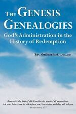 The Genesis Genealogies: God's Administration in the History of Redemption (Book