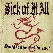 OUTTAKES FOR THE OUTCAST, Sick Of It All, Good