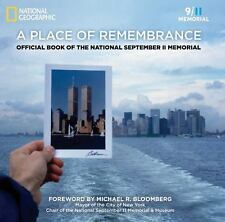 A Place of Remembrance : Official Book of the National September 11 Memorial...