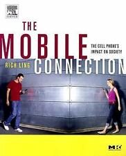 The Mobile Connection: The Cell Phone's Impact on Society (Interactive Technolog