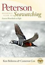PETERSON REFERENCE GUIDE TO SEAWATCHIN - CAMERON COX KEN BEHRENS (HARDCOVER) NEW