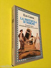 Chinol, Elio - LA PANTOFOLA DI NERONE. 1987, Longanesi [prima edizione]