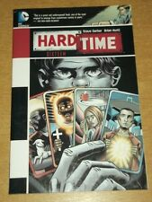 HARD TIME SIXTEEN DC COMICS STEVE GERBER BRIAN HURTT GRAPHIC NOVEL 9781401237943