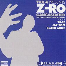 Gangstafied [PA] by Z-Ro (CD, Feb-2006, Guerilla Maab)