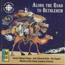 Along The Road To Bethlehem / Toronto Children's Chorus