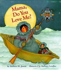 Mama, Do You Love Me? by Barbara M. Joosse c1991 VGC HC We Combine Shipping