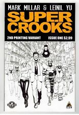 SUPER CROOKS #1 - MARK MILLAR SCRIPTS - LEINIL YU ART & COVER - 2nd PRINT - 2012