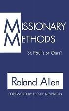 Missionary Methods : St. Paul's or Ours? by Roland Allen (1962, Paperback)