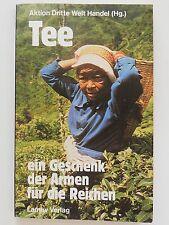 Tee Aktion Dritte Welt Handel ein Geschenk der Armen für die Reichen Lamuv