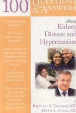 100 Q&A About Kidney Disease and Hypertension (100 Questions & Answers-ExLibrary