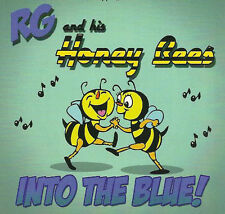 RG AND HIS HONEYBEES Into The Blue CD - NEW British rockabilly Rock 'n' Roll