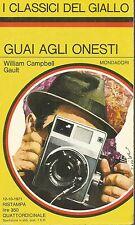 (William Campbell Gault) Guai agli onesti 1971 i classici del giallo n. 123