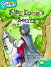 Oxford Reading Tree: Level 9: Snapdragons: King Donal's Secret by Malachy...
