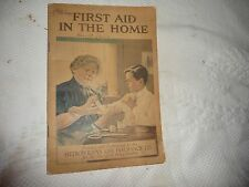 #419M vtg 1906 booklet FIRST AID IN THE HOME by Metropolitan Life Insurace Co