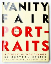 Vanity Fair The Portraits A century of iconic images Hrsg. Graydon Carter 2008