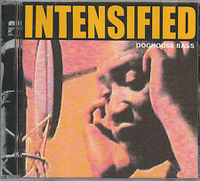 INTENSIFIED - DOGHOUSE BASS - MINT IMPORT CD - GERMANY
