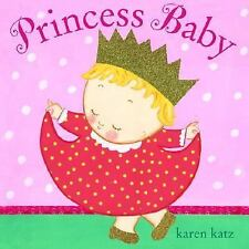Princess Baby by Karen Katz, Good Book