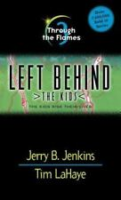 LEFT BEHIND -THE KIDS: THROUGH THE FLAMES #3 by TIM LA HAYE   SC