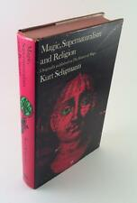 1971 MAGIC SUPERNATURALISM AND RELIGION KURT SELIGMANN OCCULT ALCHEMY WITCHCRAFT