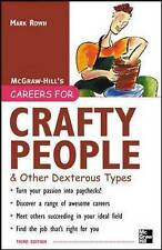 Careers for Crafty People and Other Dexterous Types by Mark Rowh (Paperback,...