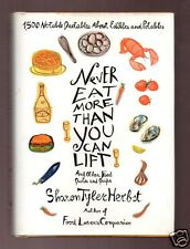 NEVER EAT MORE THAN YOU LIFT-SHARON TYLER HERBST SIGNED 1ST -VERY GOOD CONDITION
