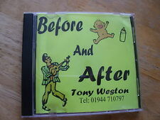 Before and after Tony Weston CD