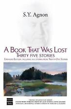 A Book That Was Lost: Thirty Five Stories (Hebrew Classics), S. Y. Agnon, Good B