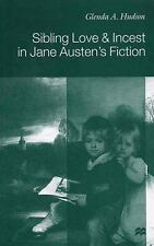 Sibling Love and Incest in Jane Austen's Fiction