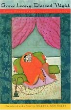 Grow Long, Blessed Night : Love Poems from Classical India (2001, UK-Paperback)