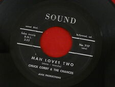 CHUCK CORBY & THE CHANCES~MAN LOVES TWO~ HAPPY GO LUCKY~SOUND ~ NORTHERN SOUL 45