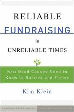 Reliable Fundraising in Unreliable Times: What Good Causes Need to Know to Survi