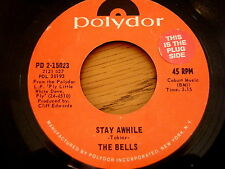 """THE BELLS - STAY AWHILE     7"""" VINYL"""